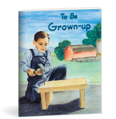 To be grown up