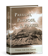 Passion  purpose  and prayer