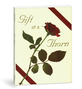 Gift of a thorn