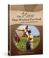 The horse that worked for god