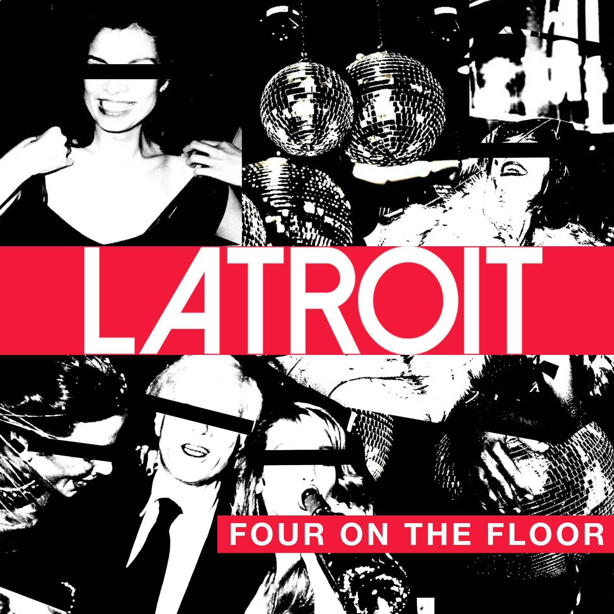 Remix Competition: Latroit - Four on the Floor   metapop