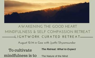 Awakening the good heart: A Mindfulness and Self-Compassion Retreat