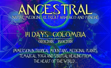 Ancestral: Native Medicine Retreat Colombia