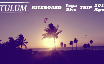 Kiteboarding, Yoga & Diving Retreat in Tulum, Riviera Maya, Mexico