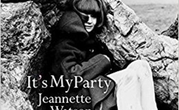 It's My Party: A Memoir by Jeannette Watson