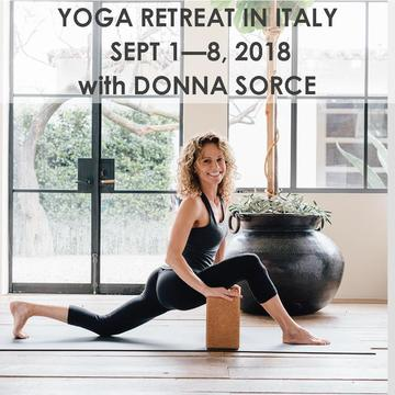 ITALY YOGA RETREAT WITH DONNA SORCE | SEPT 1 – 8, 2018