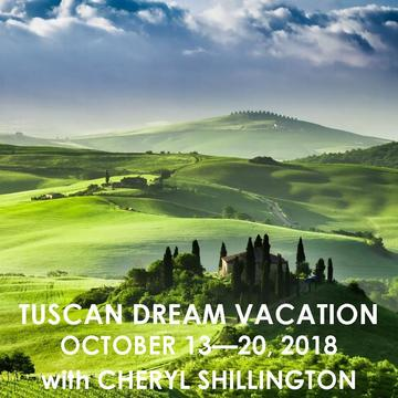TUSCANY DREAM VACATION WITH CHERYL SHILLINGTON  | OCTOBER 13 – 20, 2018