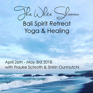 The White Shaman – Bali Spirit Retreat – Yoga & Healing