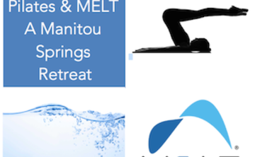 Pilates and MELT: a Manitou Retreat