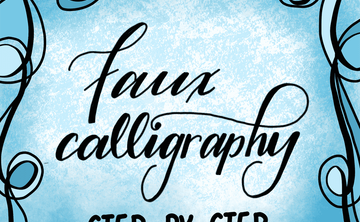 Faux Calligraphy (Beginner) July 28, 2-4pm