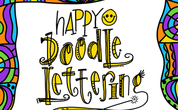 Happy Doodle Lettering I (Beginner) May 5th, 2:30-4pm