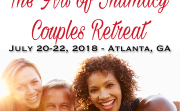 The Art of Intimacy Couples Retreat – July 20-22, 2018