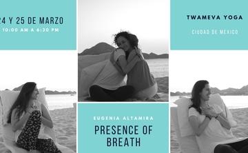 Presence of Breath™ – Mexico