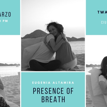 Presence of Breath™ – Mexico