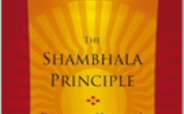Tuesday Talks: A Series of Talks Based on the book The Shambhala Principle