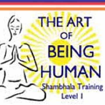 Shambhala Training Weekend Level I: The Art of Being Human