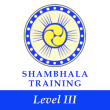 Way of Shambhala - Shambhala Training Level III
