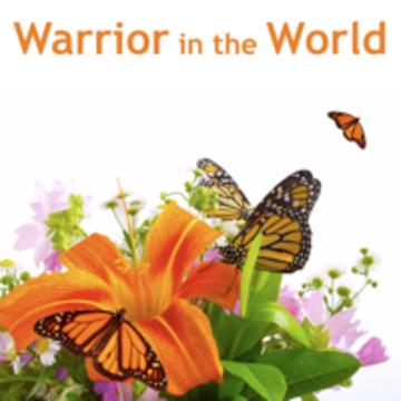 Shambhala Training Weekend III: Warrior in the World
