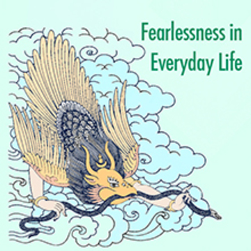 Fearlessness in Everyday Life