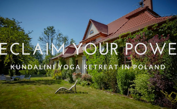 Reclaim Your Power - Kundalini Yoga Retreat In Poland