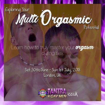 Explore Your Multi Orgasmic Potential - London