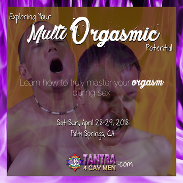 Explore Your Multi Orgasmic Potential - Palm Springs