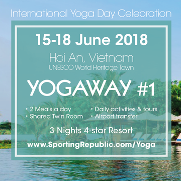 4 Day Yoga Retreat: Hoi An, Vietnam | 15-18 June 2018 | YOGAWAY #1