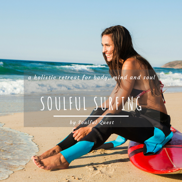 Soulful Surfing - Rejuvenating Retreat for Body, Mind and Soul