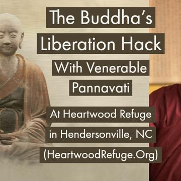 Right Meditation: Anapanasati, the Buddha's Liberation Hack