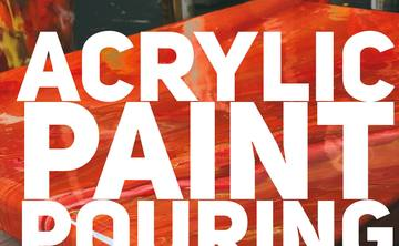 Paint Pouring Party-Thursday July 26th, 2018 6:30pm