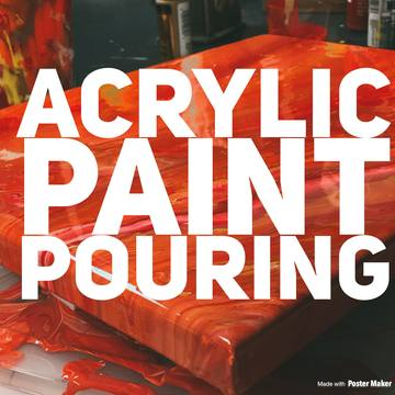 Paint Pouring Party-Friday July 27th, 2018 7:30-9pm