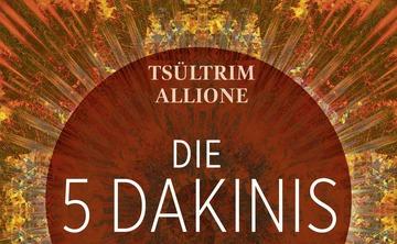 Wisdom Rising: Journey into the Mandala of the Empowered Feminine   Die 5 Dakinis: Die himmlische Kräfte des Buddhismus