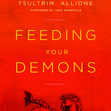 Feeding Your Demons®: Ancient Wisdom for Resolving Inner Conflict