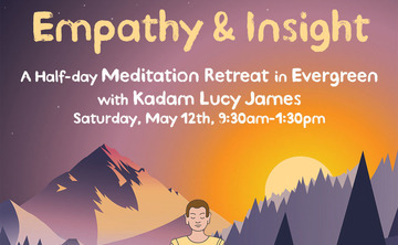 Empathy & Insight - Meditation Retreat in Evergreen