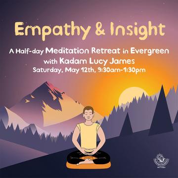 Empathy & Insight - Meditation Retreat in Evergreen