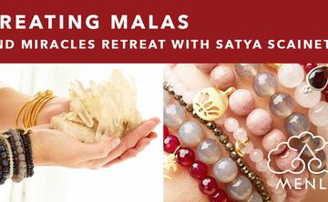 Creating Malas and Miracles Retreat