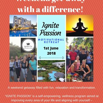 IGNITE PASSION MOTIVATIONAL RETREAT