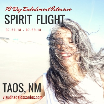 SpiritFlight  Annual 10 Day Summer  Embodiment Intensive