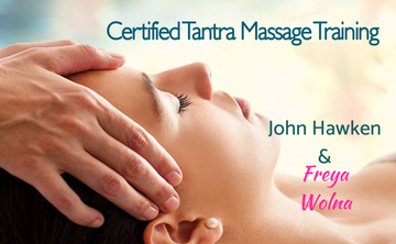 Certified Professional Tantric Massage Training - Module I