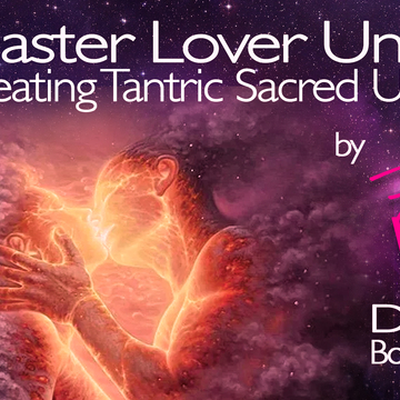 Master Lover Unity, for singles and couples