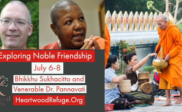Exploring Noble Friendship (Kalyanamitta) with Meditation, Exploration, Dialogue and Sutta Study