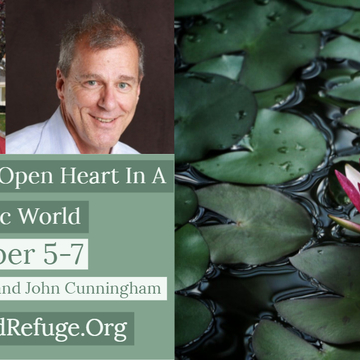 Cultivating an Open Heart in a Chaotic World
