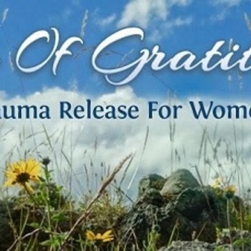 Tao of Gratitude - Trauma Release for Women