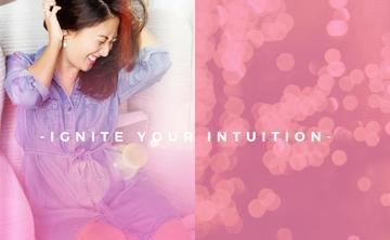 Ignite Your Intuition // LA