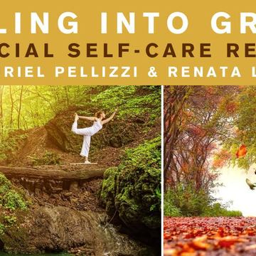 Falling Into Grace: A Special Self-care Retreat