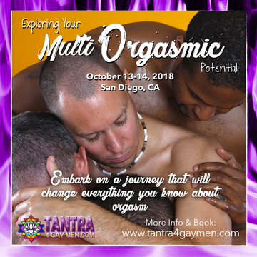 Explore Your Multi Orgasmic Potential - San Diego