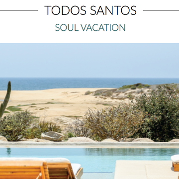 TODOS SANTOS: Soul Vacation