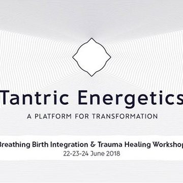 Tantric Energetics - Breathing Birth Integration & Trauma Healing Workshop