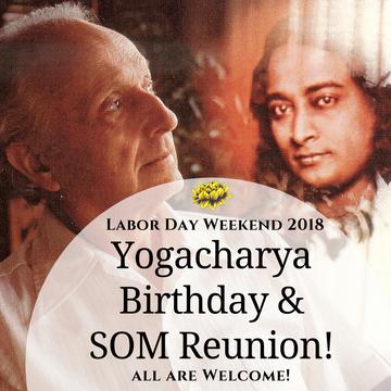 Yogacharya Birthday Weekend