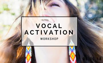 Vocal Activation Workshop